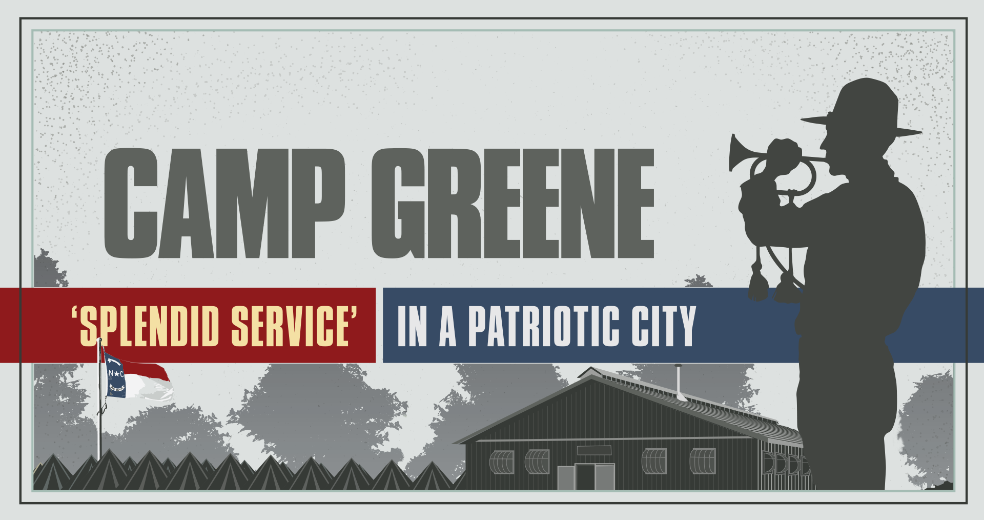 Camp Greene, Charlotte North Carolina, Levine Museum of the New South, Exhibit Design, Elwood Design, Elwoodesign, Tony Elwood, Charlotte Graphic Designer